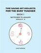 Diane Robbins Releases 'Time Saving Art Projects for the Busy...