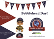The Inaugural National Bobblehead Day is January 7, 2015