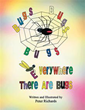 Author Peter Richards invites readers to the world of bugs