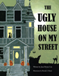 """Joan Brown Cox's Newest Book """"The Ugly House on My Street"""" Is a..."""