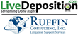 Ruffin Consulting, Inc. Uses LiveDeposition to Secure Out-of-State...