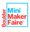Mini Maker Faire Heading to Boulder