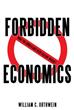 William C. Orthwein's new book teaches readers 'Forbidden Economics'