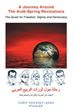 'A Journey Around the Arab-Spring Revolutions' in English, Arabic