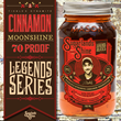 Tickle's Dynamite Cinnamon Moonshine is the Next Legend Series Release...