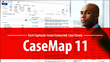 LexisNexis Rolls Out CaseMap 11 with Customizable User Ribbon and New...