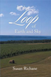 Susan Richane releases 'In the Loop of Earth and Sky'