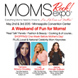 First Annual Moms Rock! Expo Kicks Off May 2-3, 2015 At Minneapolis...