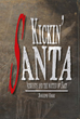 McQuicker & Co. Announces Kickin' Santa - Atheists and the Matter of Fact by Joseph Orbi