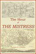 The Hour of the Mistress