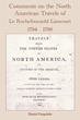 Comments on the North American Travels of Le Rochefoucauld-Liancourt 1794-1798