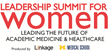 New Summit to Accelerate Women Leaders in Academic Medicine and...