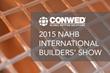 CONWED shares netting portfolio at 2015 International Builders' Show