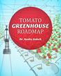 Tomato Greenhouse Roadmap