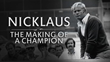 "USGA Announces Premiere Of ""Nicklaus: The Making Of A Champion"""