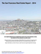2014 Annual San Francisco Real Estate Report available for Immediate Download