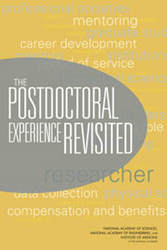 "The National Academies have released a new report on ""The Postdoctoral Experience Revisited."""