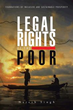 Naresh Singh stands up for 'Legal Rights of the Poor' in new book