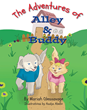 "Mariah Olesnavage's first book ""Adventures of Alley and Buddy"" is a..."