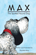 """Danielle Macy's first book """"Max: The Spotted Hound Dog"""" is a lovingly..."""