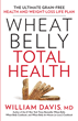 New Book, 'Wheat Belly Total Health,' Is a Follow-up to Mega...