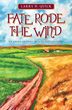 Fate Rode the Wind: a Tale of American Elbow Grease