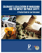Legalized Marijuana Practical Guide for Law Enforcement released by...