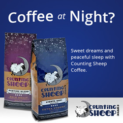 Photo showing 2 bags of Counting Sheep Coffee and text Coffee at night? Sweet dreams and peaceful sleep with Counting Sheep Coffee