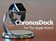 ChronosDock with Apple Watch