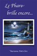 New marketing push for book 'Le Phare brille encore...' unravels new...