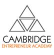 Cambridge Entrepreneur Academy Announces their New Entrepreneur Course