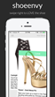 shoeenvy app swipe right to love the shoe