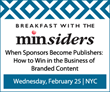 min Presents Breakfast with the minsiders Feb. 25 in New York City
