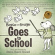 'Bosco the Beagle Goes to School': A New Rhyming Children's Story
