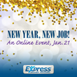 New Year, New Job Online Event Set For Jan. 21