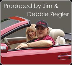 Produced by Jim & Debbie Ziegler
