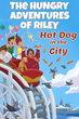 The Hungry Adventures of Riley Book Cover