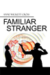 Complexity of relationships laid out in new book 'Familiar Stranger'