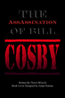 """Thrice Blessed's New Book """"The AssAssination of Bill..."""