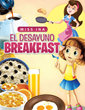 "New Book ""El Desayuno Breakfast"" by Miss Ina Helps Kids..."