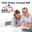 RANLife Home Loans Shares News of Lowered FHA Annual Insurance...