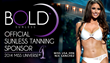 BOLD Sunless Announces New Self-Tanning Product Launch & Sponsorship of the 63rd Annual MISS UNIVERSE® Pageant