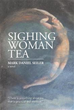 Mark Daniel Seiler releases 'Sighing Woman Tea'