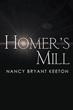 Nancy Bryant Keeton enchants readers in 'Homer's Mill'
