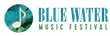 Blue Water Music Festival Finalizes 2015 Artist Lineup; Major Band...