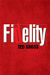 'Fidelity' explores what is most crucial in human relationships