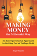 'Making Money the Millennial Way'