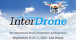 New Dates Announced for BZ Media's InterDrone, the International Drone...