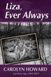 Author Carolyn Howard Releases Her Third Biographical Fiction Novel