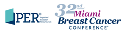 PER - 32nd Annual Miami Breast Cancer Conf